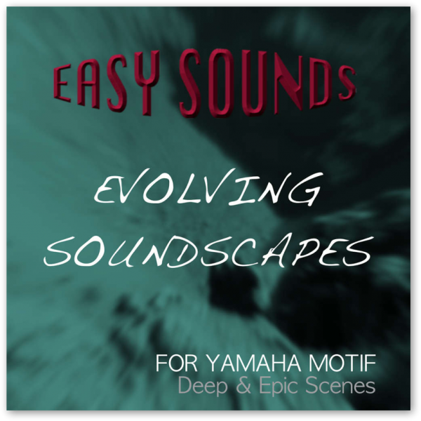 MOTIF XF / XS / MOXF 'Evolving Soundscapes' (Download)