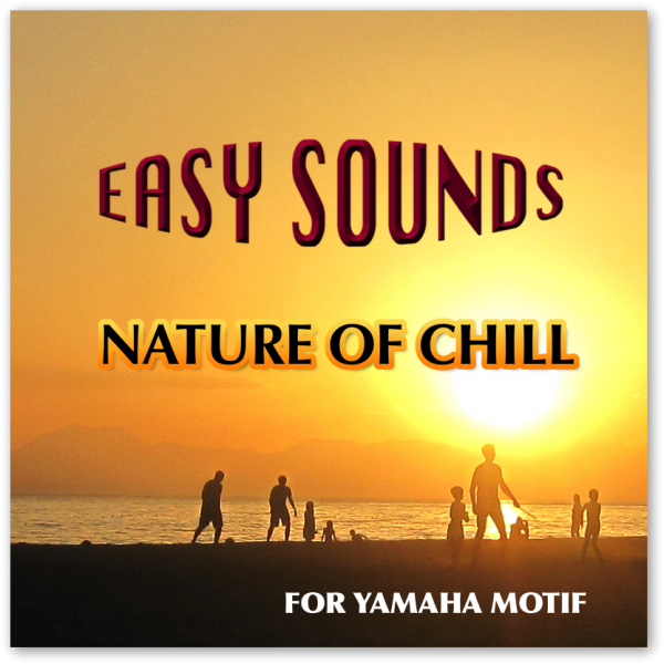MOTIF XF / XS / MOXF 'Nature of Chill' (Download)